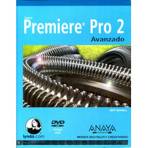 Adobe Premiere Pro 2 Avanzado - Jeff Schell / Anaya