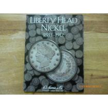 Album Coleccionador Liberty Head Nickel 1883 - 1912