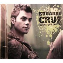Eduardo Cruz - Cosas Que Contar