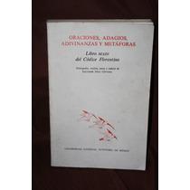 Oraciones Adagios Adivinanzas Y Metaforas Libro Sexto Codice