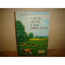 Vacas, Leche Y Sus Derivados - Diggins & Bundy