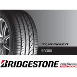 Llanta 205/55r16 Bridgestone Turanza Er300, Pago Contado
