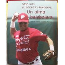 Libro Beisbol, Jose Luis Borrego Sandoval, Diablos De México