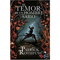 Rothfuss Patrick - Car2 - El Temor Del Hombre Sabio - Libro