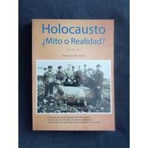Holocausto Mito O Realidad Joaquin Bochaca Borrego Varela