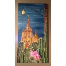 Pintura Òleo Cactus Parroquia San Miguel De Allende