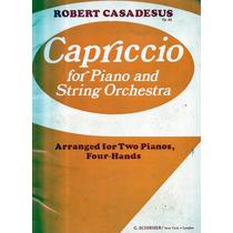 Capriccio Para Piano Y Orquesta De Cuerdas Roberto Casadesus