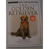 The Golden Retriever {eve Adamson}