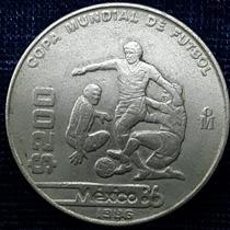 Moneda Conmemorativa $200 Copa Mundial De Futbol 1986