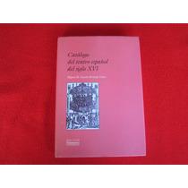 Obras Teatro Siglo De Oro. Catalogo Siglo Xvi. Cervantes
