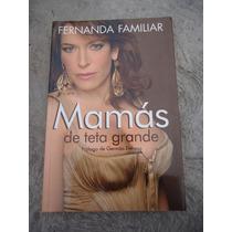 Fernanda Familiar Mamas De Teta Grande
