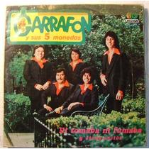 El Garrafón Y Sus 5 Monedas 1 Disco Lp Vinilo