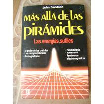 Mas Alla De Las Piramides, Energias Sutiles. J Davidson $159