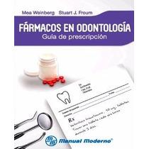 Fármacos En Odontología Guía De Prescripción, Weinberg