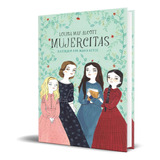 Libro Mujercitas - Louisa May Alcott [ Original ] Sellado