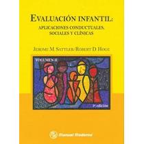 Evaluación Infantil Ii. Aplicaciones Conductuales, Sociales.