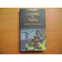 Libro La Tumba De Huma, Cronicas De Dragolance Ii / Weis