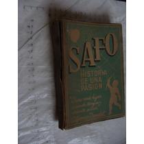 Libro Safo Historia De Una Pasion , 173 Paginas