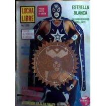 Revista De Lucha Libre,estrella Blanca,unica En El Mercado!!