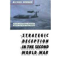El Engaño Estratégico En La Segunda Guerra Mundial