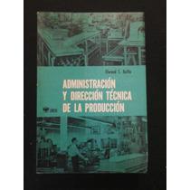 Administracion Y Direccion Tecnica De La Produccion
