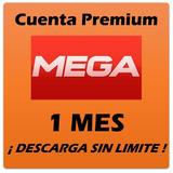Promo Mega Cuenta Premium 30+15 Días De Descarga Sin Límite