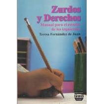Zurdos Y Derechos, Estudio De Los Izquierdos