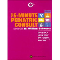 The 5 Minute Pediatric Consult.libro Completo En Formato Pdf
