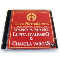 Grupo Formula Lupita D´alessio & Chavela Vargas Cd 2 2015