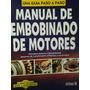 Manual De Embobinado De Motores Monofasico Trifasico
