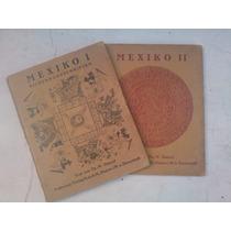 1922-1923 Mexiko 1 Y Mexiko 2, Libros En Alemán Th.w. Danzel
