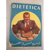 Dietetica, Para Sanos Y Enfermos