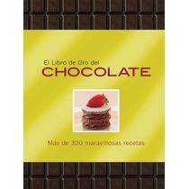 El Libro De Oro De Los Chocolates