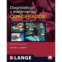 Libro: Diagnóstico Y Tratamiento Quirúrgicos Pdf