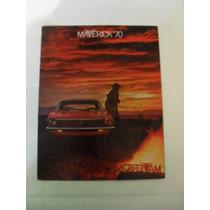 Catalogo De Venta De Ford Maverick 1970 Original Muy Raro