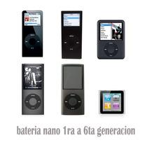Bateria Para Ipod Nano 1 2 3 4 5 6 Generacion