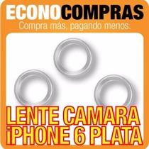 Vista Del Lente De Cámara Para Iphone 6 Plata 100% Nuevo!!!!