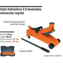 Gato Hidráulico 2.5 T, Elevación Rápida ¡¡envío Gratis!!