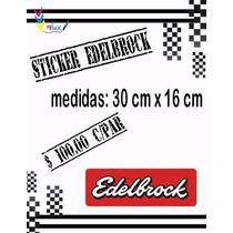 Calcomania Edelbrock Para Automóviles (par)