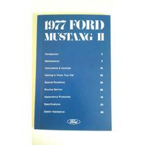 Manual De Propietario De Ford Mustang 1977 Original Nuevo