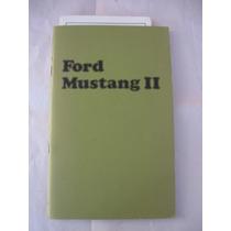 Manual De Propietario De Ford Mustang 1974 Original Nuevo