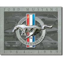 Poster Metalico Litografia Lamina Anuncio Mustang 35 Anivers
