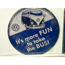 Vw Souvenirs Letrero Combi Bus More Fun Original