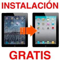 Cristal Ipad 2 Touchscreen Con Instalación @ Condesa Df A7
