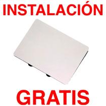 Trackpad Touchpad Original Macbook Pro 13 15 Con Instalación