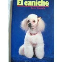 Libros De Perros Caniche, Pastor Belga, Pequines Vjr