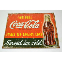 Tsn1820 Letrero Lamina Decorativa We Sell Coca Cola