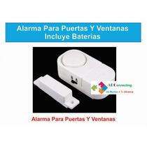 Alarma Para Puertas Y Ventanas Incluye Baterias