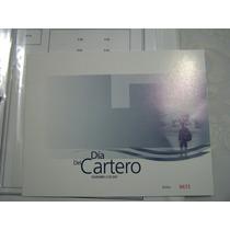 Mexico Dia Del Cartero 2007 Folder Numerado.