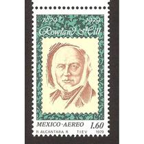 México Sir Rowland Hill Creador E La Estampilla Postal 1979